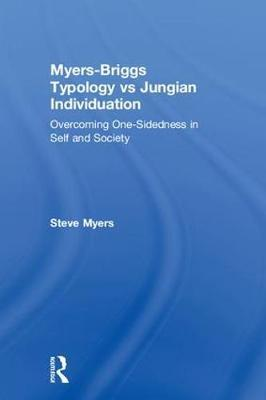 Myers-Briggs Typology vs. Jungian Individuation by Steve Myers image