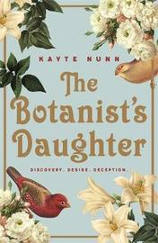 The Botanist's Daughter by Kayte Nunn