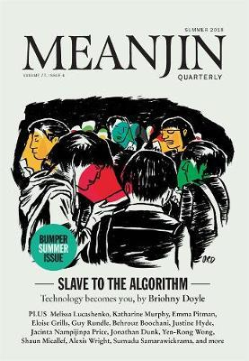 Meanjin Vol 77 No 4 by Jonathan Green