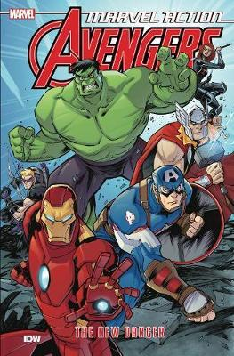 Marvel Action Avengers The New Danger (Book One) by Matthew K Manning