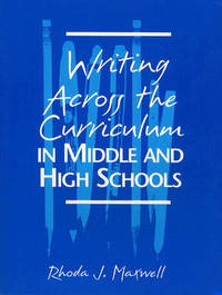Writing Across the Curriculum in Middle and High Schools by Rhoda J. Maxwell image