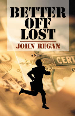Better Off Lost by Research Fellow John Regan (Spine Group, Beverly HIlls, CA, USA Clare Hall, University of Cambridge Spine Group, Beverly HIlls, CA, USA Clare Hall, Un image