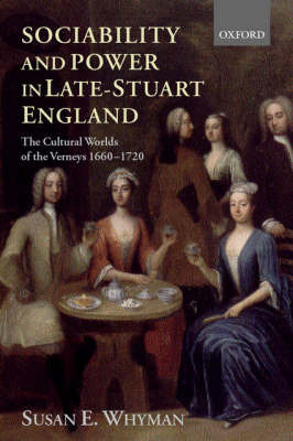 Sociability and Power in Late Stuart England by Susan E. Whyman image