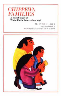 Chippewa Families by M.Inez Hilger