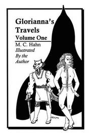 Gloriannas' Travels: Volume One by M. C. Hahn image