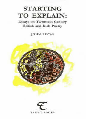 Starting to Explain by John Lucas