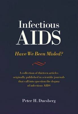 Infectious AIDS: Have We Been Misled? by Peter Duesberg image
