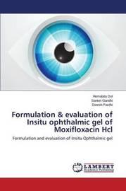 Formulation & Evaluation of Insitu Ophthalmic Gel of Moxifloxacin Hcl by Dol Hemalata
