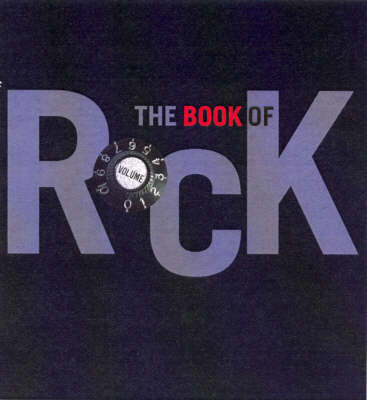 The Book of Rock by Philip Dodd