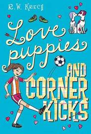 Love Puppies and Corner Kicks by R W Krech image