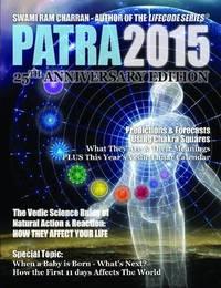 Patra 2015 (Hindu Astrological Calendar & More) by Swami Ram Charran image