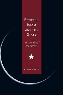 Between Islam and the State by Berna Turam image