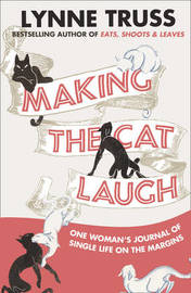 Making the Cat Laugh by Lynne Truss image