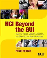 HCI Beyond the GUI by Philip Kortum