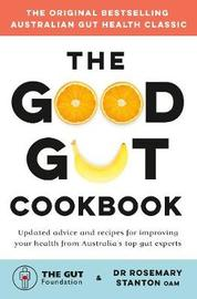 The Good Gut Cookbook by The Gut Foundation