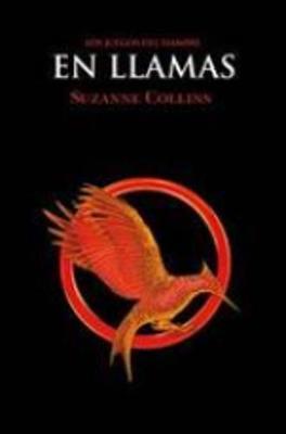 Los juegos del hambre (Vol.2) En llamas by Suzanne Collins