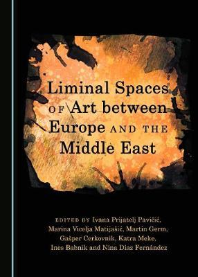 Liminal Spaces of Art between Europe and the Middle East image