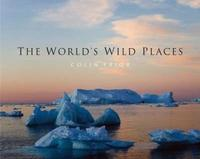 The World's Wild Places by Colin Prior image