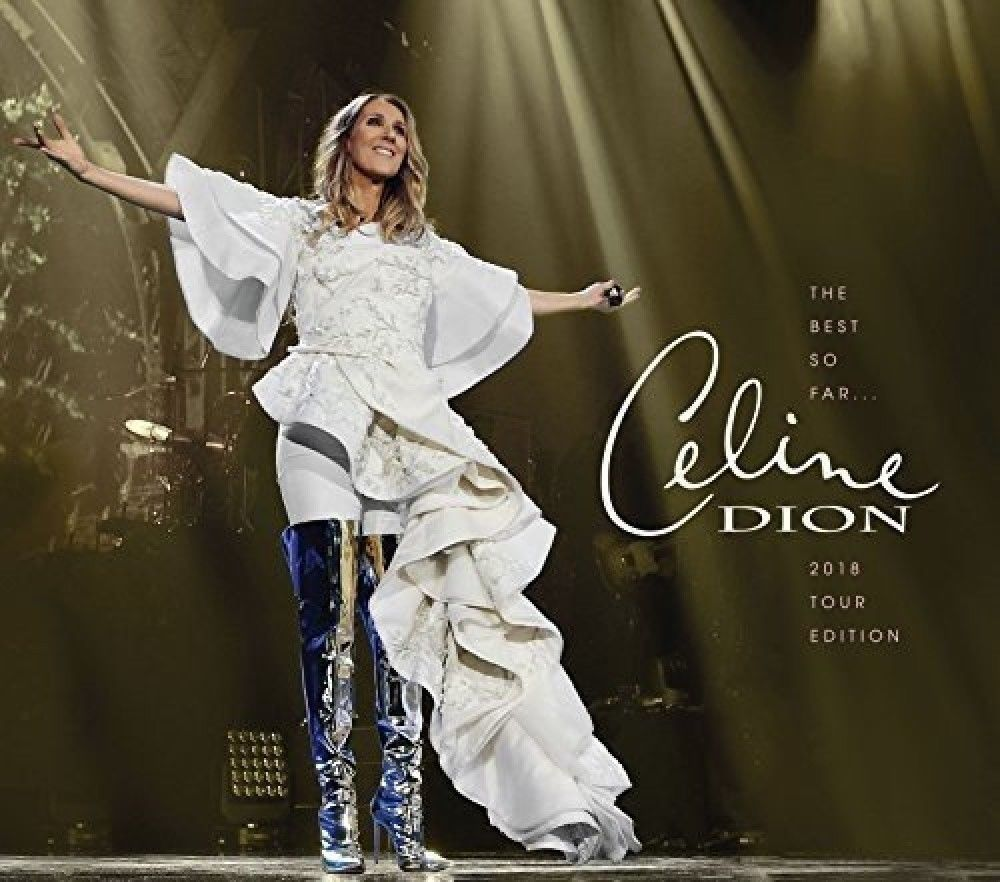 The Best So Far - 2018 Tour Edition by Celine Dion image
