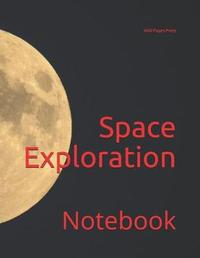 Space Exploration by Wild Pages Press