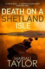 Death on a Shetland Isle by Marsali Taylor image