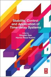 Stability, Control and Application of Time-Delay Systems