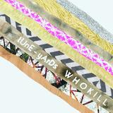 W h o k i l l (LP) by tUnE-yArDs