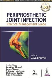 Periprosthetic Joint Infection