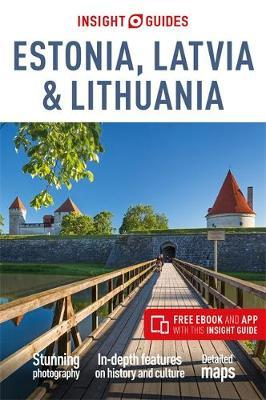 Insight Guides Estonia, Latvia & Lithuania (Travel Guide with Free eBook) by APA Publications Limited