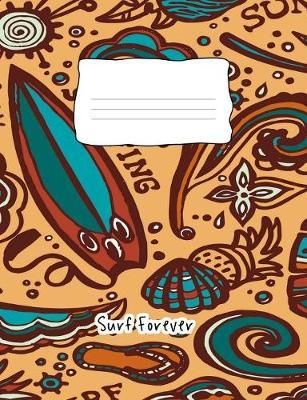 Surf Forever by Candyart Journals