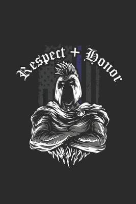 Respect + Honor by Police Publishing
