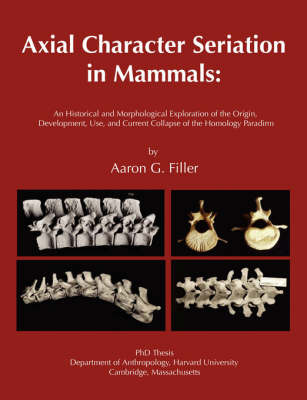 Axial Character Seriation in Mammals by Aaron G Filler image