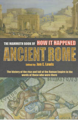 The Mammoth Book of How it Happened: Ancient Rome image