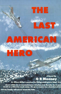 The Last American Hero by G.B. Mooney image