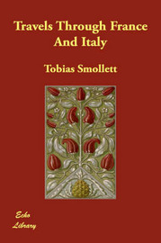 Travels Through France And Italy by Tobias Smollett image