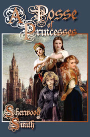 A Posse of Princesses by Sherwood Smith image