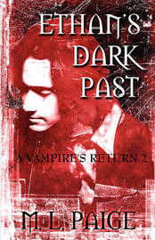 Ethan's Dark Past: A Vampire's Return 2 by M.L. Paige image