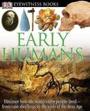 Early Humans by DK Publishing