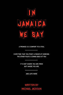 In Jamaica We Say