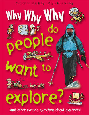 Why Why Why Do People Want to Explore?