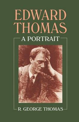 Edward Thomas: A Portrait by R.George Thomas