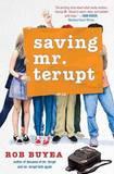 Saving Mr. Terupt by Robert W Buyea