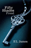 Fifty Shades Freed (Fifty Shades Trilogy #3) by E L James