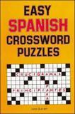 Easy Spanish Crossword Puzzles by Jane Burnett