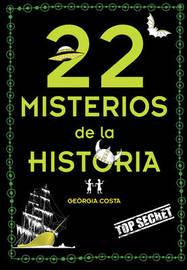 22 Misterios Misteriosos de la Historia by Georgia Costa image