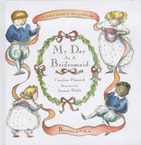 My Day as a Bridesmaid by C. A. Plaisted image