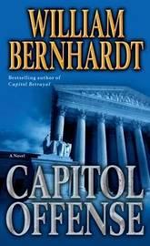 Capitol Offense by William Bernhardt image