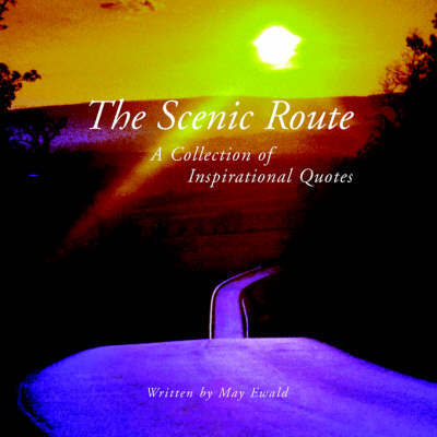 The Scenic Route by May Ewald