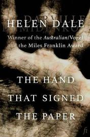 The Hand That Signed the Paper by Helen Dale image