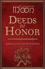Deeds of Honor by Elizabeth Moon